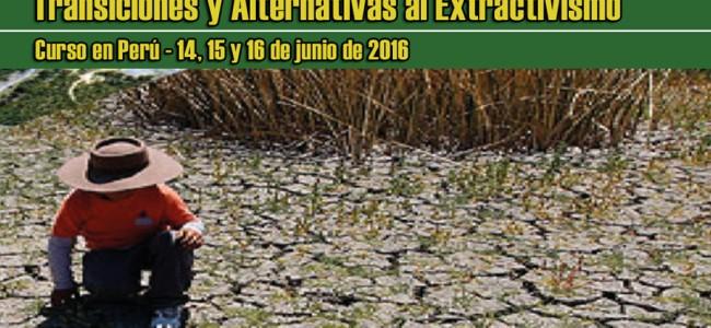 Curso en Perú: Transiciones y alternativas al extractivismo