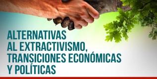 Alternativas y transiciones económicas y políticas: Bolivia