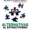 Alternativas al extractivismos: aportes