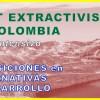 Post-Extractivismos y transiciones en Colombia: taller